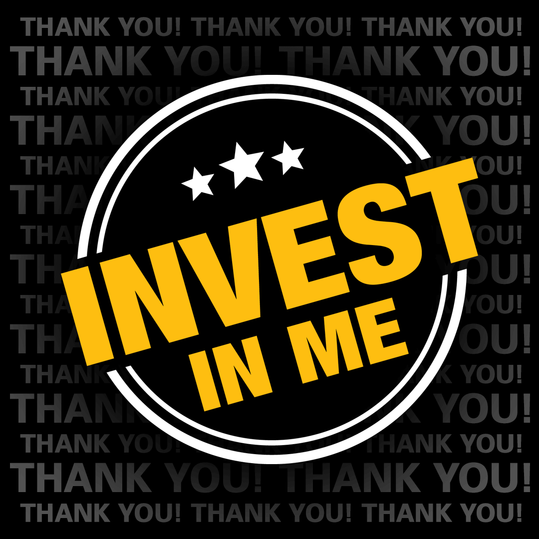 Invest In Me: Thank You